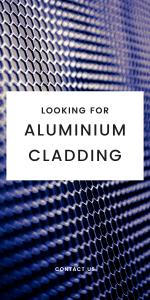 Looking for Aluminium cladding